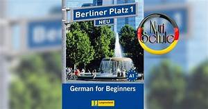 Berliner Platz 1 Neu Pdf : berliner platz 1 neu nuri schule ~ Jslefanu.com Haus und Dekorationen