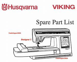 Husqvarna Viking Designer I Ii 1 2 Quilt Service Manual