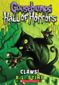 Claws! (goosebumps Horrorland Hall Of Horrors Series #1