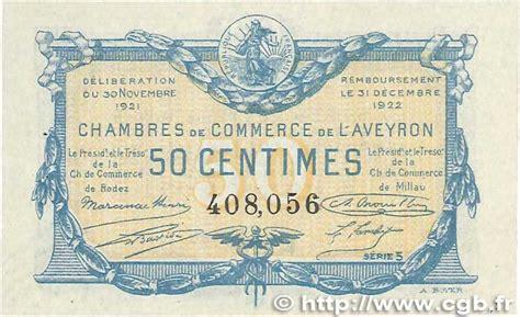 chambre de commerce roanne veille numismatique archive 100 billets des chambres