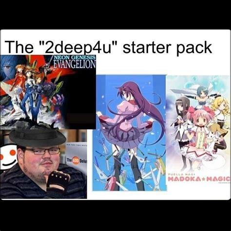 2deep4u starter packs your meme