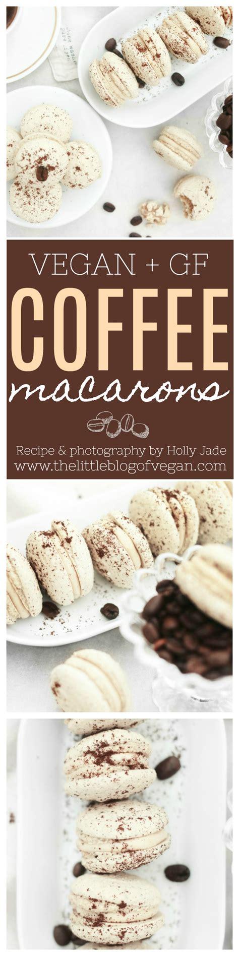 Vegan macarons made with aquafaba instead of egg whites. Vegan coffee macarons recipe | Macaron recipe, Vegan desserts, Food recipes