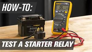 How To Test A Motorcycle  Atv  U0026 Utv Starter Relay