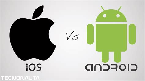 better for android ios iphone vs android 191 cual es mejor en espa 241 ol