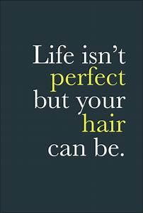 17 Best Hair Salon Quotes On Pinterest Salon Quotes Hair ...