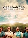 Garabandal - film 2017 - AlloCiné