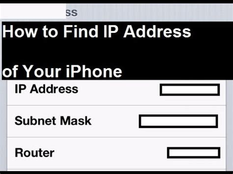 how to find your location on iphone how to find the ip address of your iphone