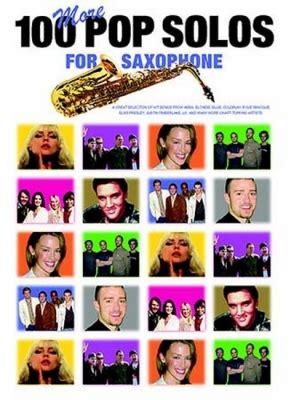 Partitions  100 More Pop Solos For Sax (Saxophone