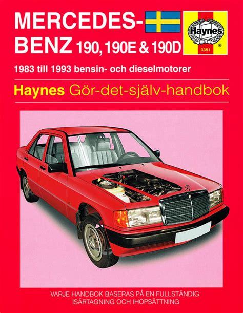 auto repair manual online 1985 mercedes benz w201 lane departure warning mercedes benz 190 190e and 190d 1983 1993 haynes repair manual svenske utgava haynes
