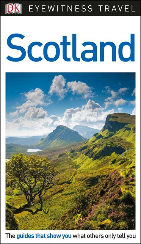 dk eyewitness travel guide scotland dk uk