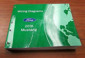2016 Ford Mustang Electrical Wiring Diagrams Manual