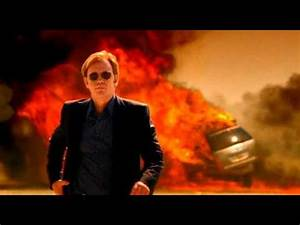 Burn Baby Burn - CSI Miami - Horatio Caine - YouTube