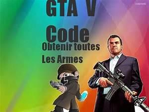 Tout Les Gta : gta v code obtenir toutes les armes xbox360 youtube ~ Medecine-chirurgie-esthetiques.com Avis de Voitures