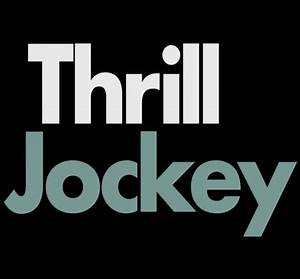 Thrill Jockey Records | Chicago Music