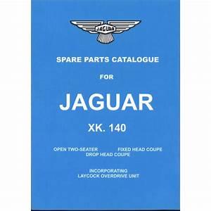 Jaguar Xk140 Spare Parts Book