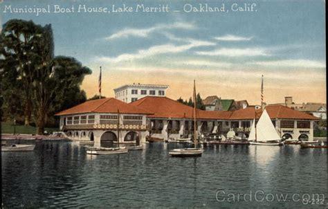 Boat House Ca by Municipal Boat House Lake Merritt Oakland Ca