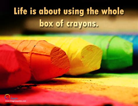 quotes  box  crayons  quotes