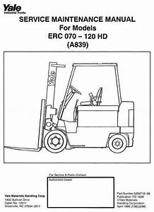 Yale Forklift Truck A839 Series  Erc070hd  Erc080hd