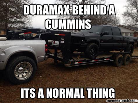 Duramax Memes - duramax behind cummins