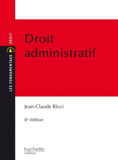 phrase d accroche droit administratif livre droit administratif jean claude ricci hachette 201 ducation hu linguistique