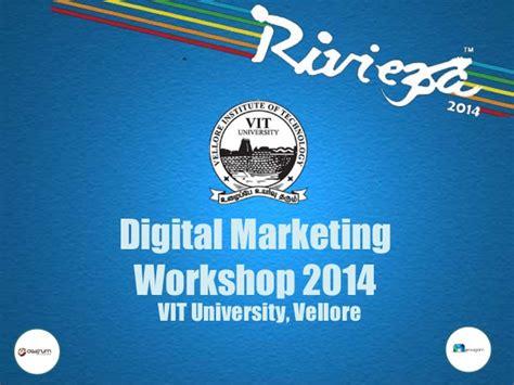 digital marketing college digital marketing workshop 2014 at vit vellore