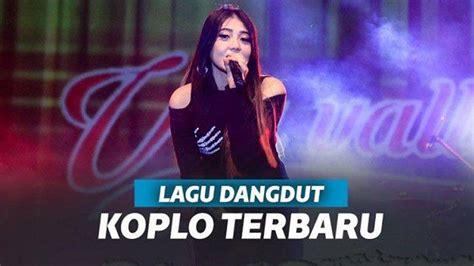 kumpulan lagu dangdut koplo terbaru  wajib