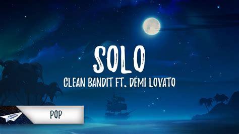 Solo (lyrics) Ft. Demi Lovato