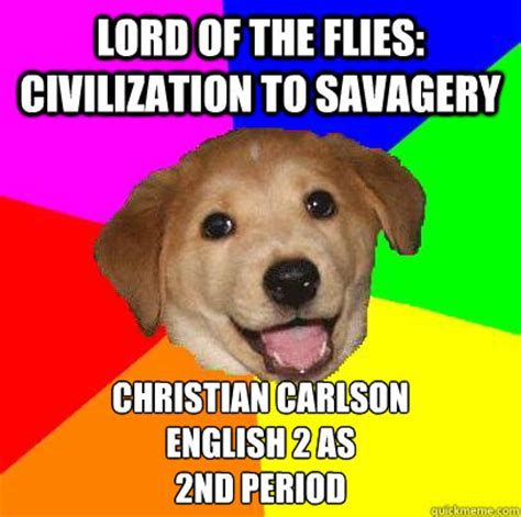 Lord Of The Flies Memes - lord of the flies civilization to savagery christian carlson english 2 as 2nd period advice