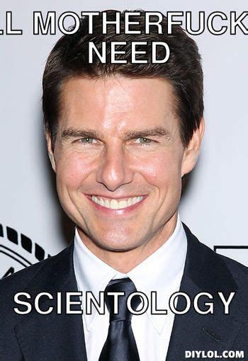Tom Cruise Meme Generator - 17 best images about blinded by science on pinterest astronauts toms and eye quotes