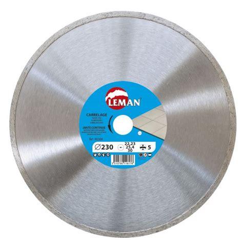 disque diamant carrelage 180 leman disque diamant carrelage diam 232 tre 180 mm 901804