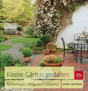 Kleine Gärten Schön Gestalten : kleine g rten gestalten von andrea christmann buch b ~ Eleganceandgraceweddings.com Haus und Dekorationen