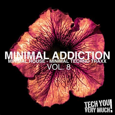 Va  Minimal Addiction Vol 8 (minimal House & Minimal