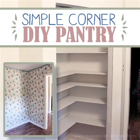 Add Space & Convenience With A Simple Diy Pantry