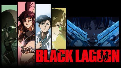 アニメ放題でblack Lagoon / Black Lagoon The Second Barrageを楽しもう