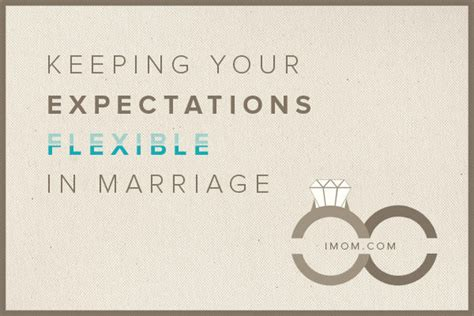 keeping  expectations flexible  marriage imom
