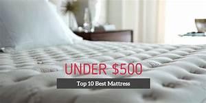 top 10 best mattress under 500 in 2018 unbiased reviews With best mattress under 500