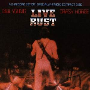 Neil Young Album: «Live Rust»