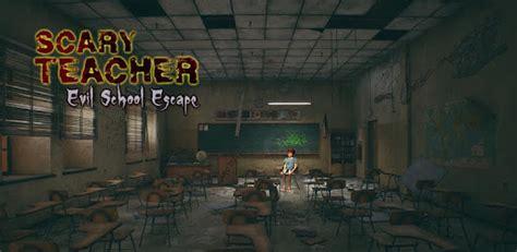 scary teacher evil school horror escape apps  google play