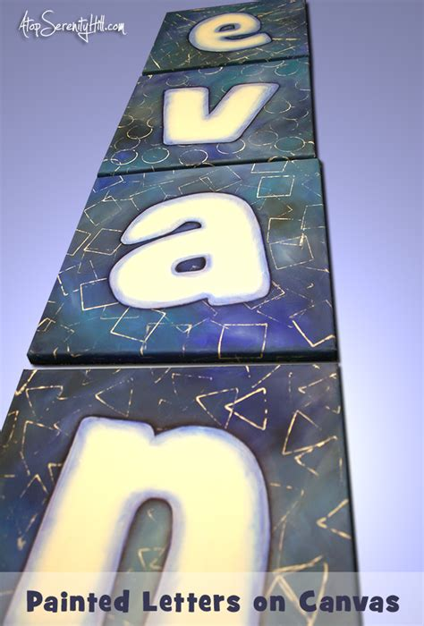 diy painted letters  canvas atop serenity hill