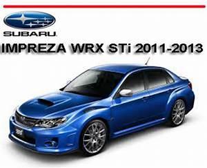 Subaru Impreza Wrx Sti 2011-2013 Workshop Repair Manual