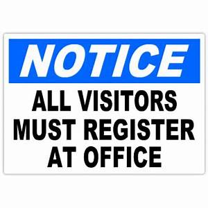 notice all visitors must register 101 notice safety sign With all visitors must sign in template