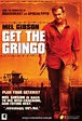 'Get the Gringo' Starring Mel Gibson – Now on DVD and VCD ...