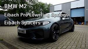 Fliesenleger Zeit Pro M2 : motech performance bmw m2 with eibach pro lowering springs and eibach spacers youtube ~ Eleganceandgraceweddings.com Haus und Dekorationen