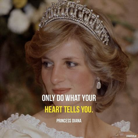 Remembering the enduring legacy of lady diana: Only do what your heart tells you. Princess Diana #heart # ...