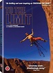 To the Limit (2007 film) - Wikipedia