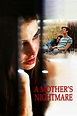 A Mother's Nightmare (2012) — The Movie Database (TMDb)
