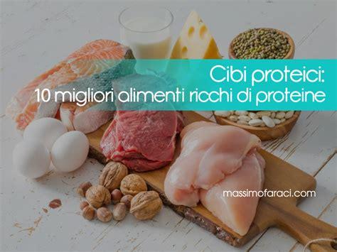 alimenti piu proteici cibi proteici 10 migliori alimenti ricchi di proteine