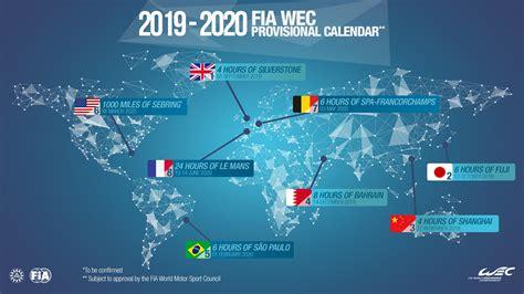 wec provisional calendar revealed fia world endurance cham