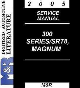 2005 Dodge   Magnum   Srt8   Service Manual Third Edition