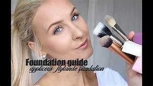 Foundation Guide - Applicera Flytande Foundation